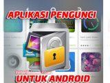 Aplikasi-Terbaik-Untuk-mengunci-berbagai-aplikasi-di-smartphone-android