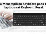 Cara-Menggunakan-Program-On-Screen-Keyboard-Bantuan-saat-keyboard-rusak