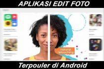Rekomendasi-aplikasi-edit-foto-untuk-smartphone-android-terbaik