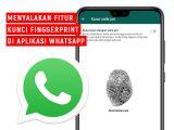 Tutorial-cara-aktifkan-finggerprint-di-aplikasi-whatsapp